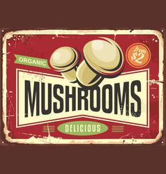 vintage tin sign with fresh organic mushrooms vector image