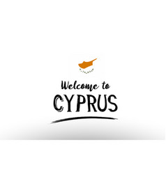 Welcome to cyprus country flag logo card banner vector
