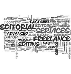 Advanced freelance editorial services text word vector