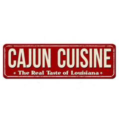 Cajun cuisine vintage rusty metal sign vector