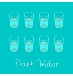 Drink 8 glasses of water Cute face with eyes vector image