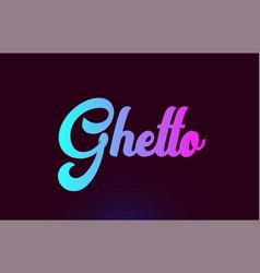 Ghetto pink word text logo icon design vector