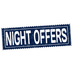 Night offer sign or stamp vector