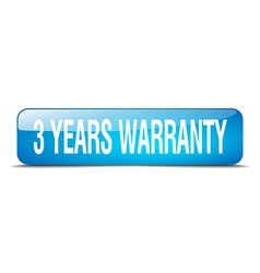 3 years warranty blue square 3d realistic isolated vector image