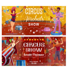 Circus show flyers with top tent performers vector