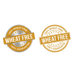 grunge stamp and silver label wheat free vector image