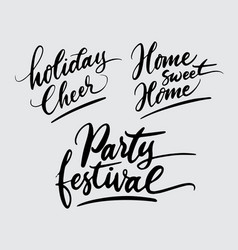 Party festival and holiday cheer handwriting calli vector