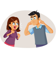 Wife arguing with husband while he covers his ears vector