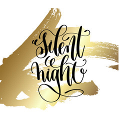 silent night - hand lettering quote to winter vector image