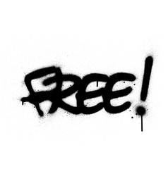 graffiti free word sprayed in black over white vector image