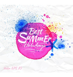 Sand watercolor lettering Best summer holidays vector