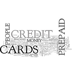 advanced prepaid credit card features text word vector image vector image