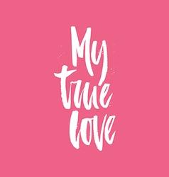 My true love vector
