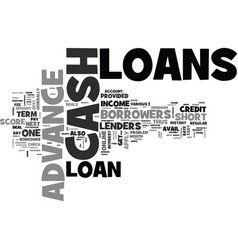 Advance loans to crush the cash crunch text word vector