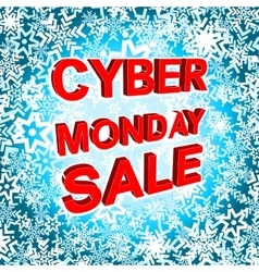 Big winter sale poster with CYBER MONDAY SALE text vector