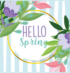 Hello spring purple flowers leaves frame striped vector