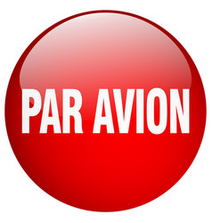 Par avion red round gel isolated push button vector