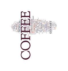 Gourmet coffee and free coffee advice text vector