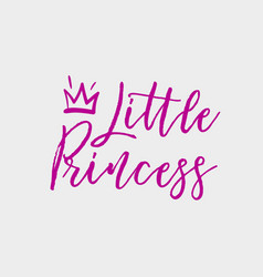 little princess hand drawn lettering with crown vector image