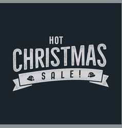 Hot christmas sale lettering and typography vector