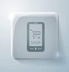Symbol cart online store Glass square icon vector