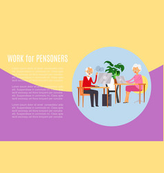 work for pensioners banner inscription man at vector image