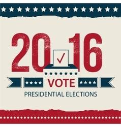 Vote Presidential Election card Presidential vector image