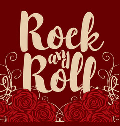 Banner with words rock and roll and roses vector