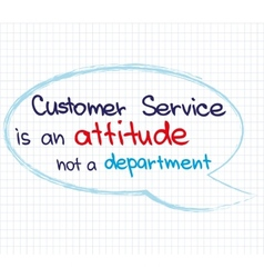 Customer Service Attitude1 vector image