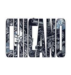 vintage chicano inscription concept vector image