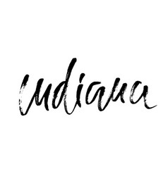 Indiana modern dry brush lettering retro vector