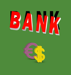 bank currency dollar and euro vector image
