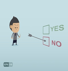 Business man choose NO by the archer vector image