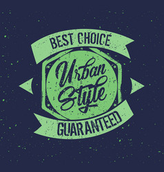 Urban style badge label vector