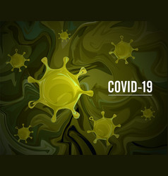 coronavirus covid19-2019 on a green background 202 vector image