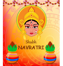 happy navratri maa durga face and pots with vector image