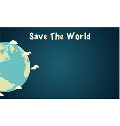 save the world design vector image