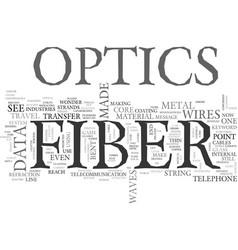 what is fiber optics text word cloud concept vector image vector image