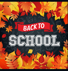 Back to school poster of leaf fall vector