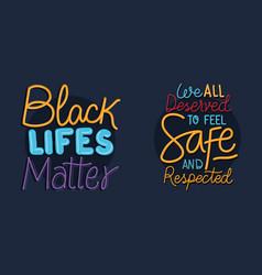 Black lives matter phrases design vector