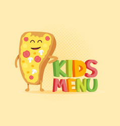 Kids menu funny 3d sign with pizza characters vector