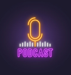 Podcast neon sign bright glowing studio vector