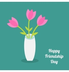 Happy Friendship Day Bouquet of pink tulip flowers vector