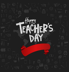 Happy teacher day with red ribbon and school vector