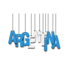 the word argentina hang on the ropes vector image