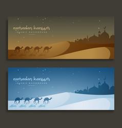 Ramadan kareem islamic banners with camels vector