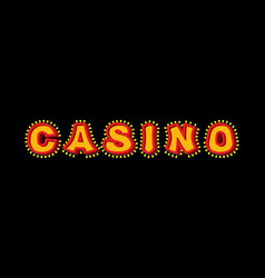 casino sign with glowing lights retro light bulb vector image