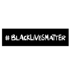 black lives matter quote about human rights vector image