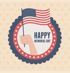 Happy memorial day badge hand with flag insignia vector