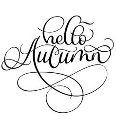 Hello autumn words on white background hand drawn vector
